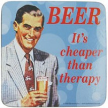 Onderzetter - Beer, it's cheaper than therapy