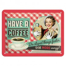 Retro Metalen reclamebord - 15cmx20cm Have a coffee